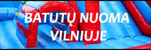 Batutų nuoma Vilniuje